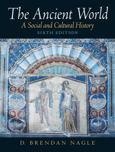 Ancient World A Social and Cultural History 6th 2006 edition cover