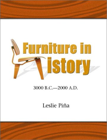 Furniture in History 3000 B. C. - 2000 A. D.  2003 edition cover