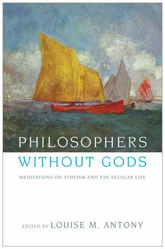 Philosophers Without Gods Meditations on Atheism and the Secular Life  2010 edition cover