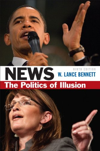 News The Politics of Illusion 9th 2012 9780205082414 Front Cover