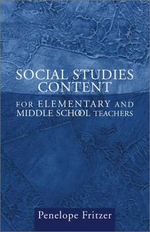 Social Studies Content for Elementary and Middle School Teachers   2002 9780205347414 Front Cover