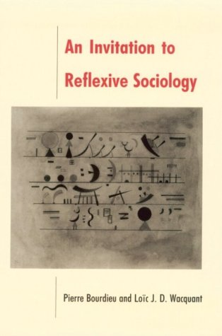 Invitation to Reflexive Sociology  Reprint  edition cover