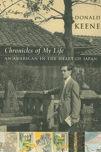 Chronicles of My Life An American in the Heart of Japan  2009 9780231144414 Front Cover