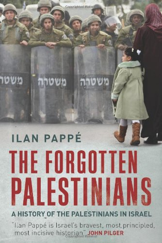Forgotten Palestinians A History of the Palestinians in Israel  2011 9780300134414 Front Cover