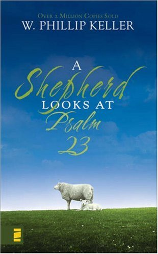 Shepherd Looks at Psalm 23   2007 edition cover