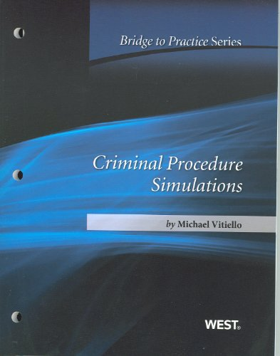 Criminal Procedure Simulations Bridge to Practice  2012 edition cover