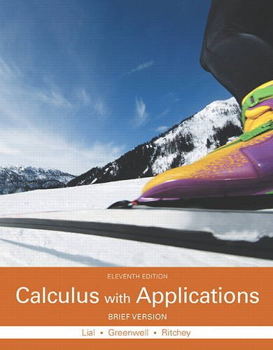 Calculus with Applications, Brief Version  11th 2016 9780321979414 Front Cover