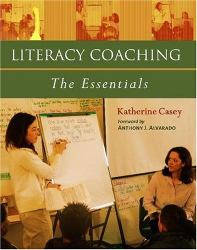Literacy Coaching The Essentials  2006 edition cover