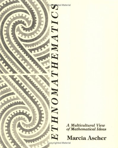 Ethnomathematics A Multicultural View of Mathematical Ideas  1994 edition cover