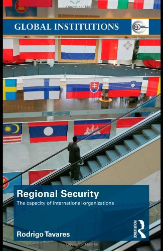 Regional Security The Capacity of International Organizations  2009 9780415483414 Front Cover