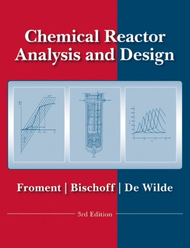Chemical Reactor Analysis and Design  3rd 2011 edition cover