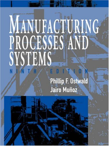 Manufacturing Processes and Systems  9th 1997 (Revised) edition cover