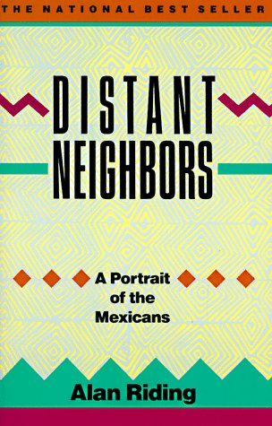 Distant Neighbors A Portrait of the Mexicans N/A edition cover