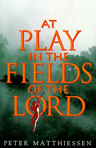 At Play in the Fields of the Lord   1991 edition cover