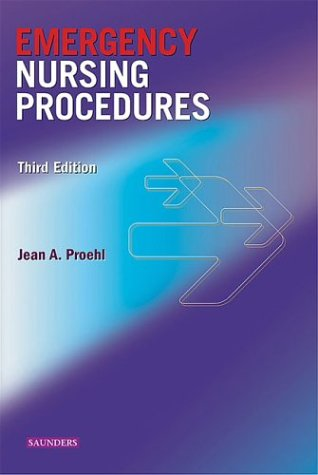Emergency Nursing Procedures  3rd 2004 (Revised) edition cover