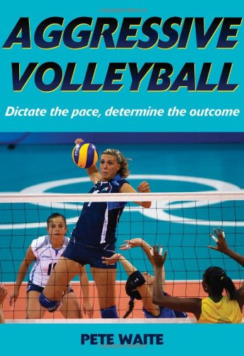 Aggressive Volleyball   2009 9780736074414 Front Cover