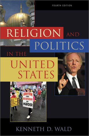 Religion and Politics in the United States  4th 2003 (Revised) 9780742518414 Front Cover