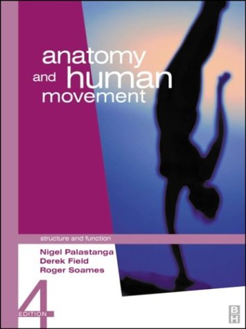 Anatomy and Human Movement Structure and Function 4th 2002 edition cover