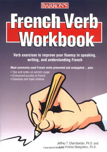 French Verb Workbook  4th 2006 (Student Manual, Study Guide, etc.) edition cover
