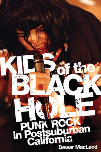 Kids of the Black Hole Punk Rock in Postsuburban California  2010 edition cover