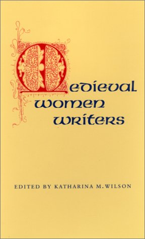 Medieval Women Writers   1984 edition cover