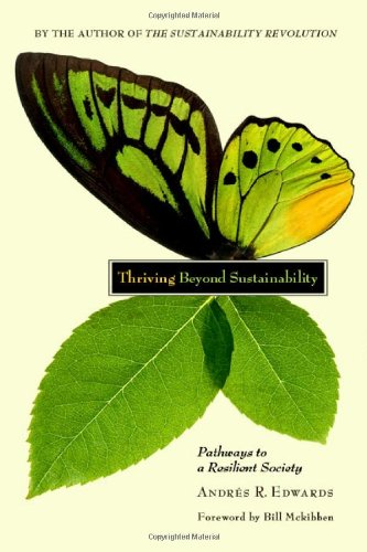 Thriving Beyond Sustainability Pathways to a Resilient Society  2010 edition cover