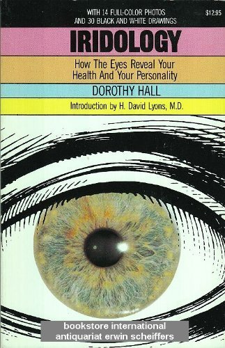 Iridology How the Eyes Reveal Your Health and Personality N/A edition cover