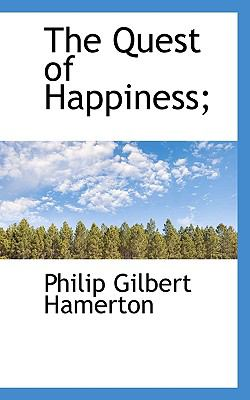Quest of Happiness;  N/A 9781116808414 Front Cover