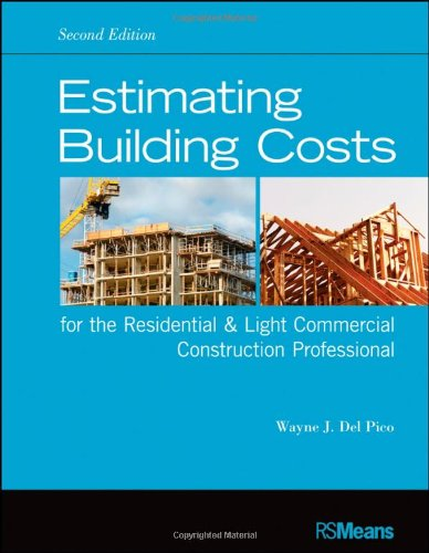 Estimating Building Costs for the Residential and Light Commercial Construction Professional  2nd 2012 edition cover