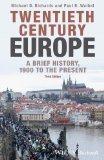 Twentieth-Century Europe A Brief History 3rd 2014 edition cover