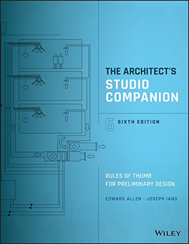 Architect's Studio Companion Rules of Thumb for Preliminary Design, Sixth Edition N/A 9781119092414 Front Cover