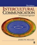 Intercultural Communication A Contextual Approach 3rd 2006 (Revised) edition cover