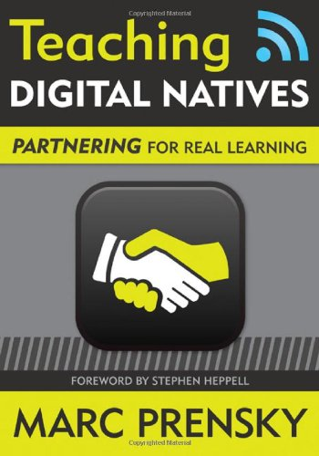 Teaching Digital Natives Partnering for Real Learning  2010 edition cover
