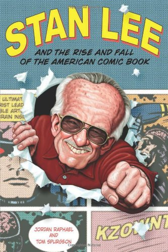 Stan Lee and the Rise and Fall of the American Comic Book   2003 edition cover
