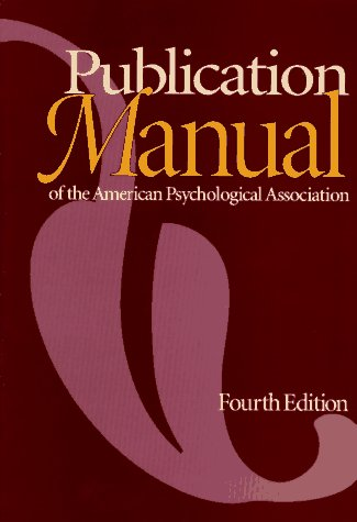 Publication Manual of the American Psychological Association  4th 1994 9781557982414 Front Cover