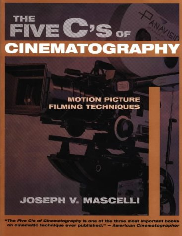 Five C's of Cinematography Motion Picture Filming Techniques  1965 (Reprint) edition cover
