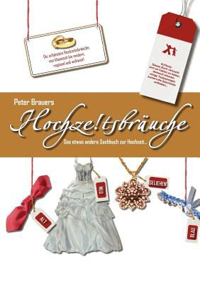 Hochzeitsbr�uche  N/A 9783837035414 Front Cover