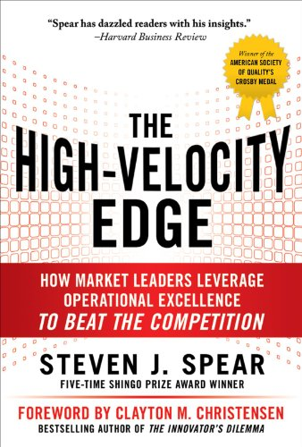 High-Velocity Edge: How Market Leaders Leverage Operational Excellence to Beat the Competition  2nd 2010 9780071741415 Front Cover