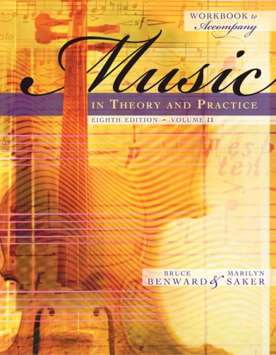 Music in Theory and Practice  8th 2009 (Workbook) edition cover