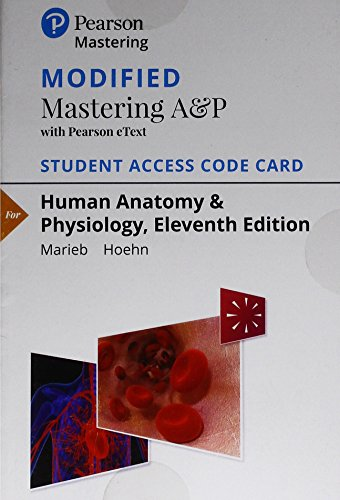 Human Anatomy & Physiology Modified Masteringa&p With Pearson Etext Standalone Access Card:   2018 9780134763415 Front Cover