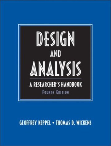 Design and Analysis A Researcher's Handbook 4th 2004 (Revised) edition cover