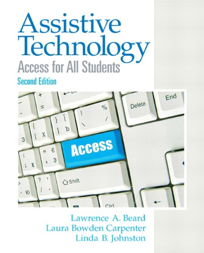 Assistive Technology Access for All Students 2nd 2011 edition cover