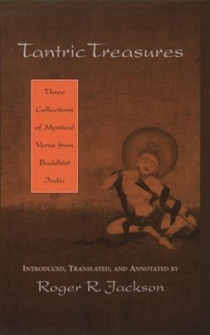 Tantric Treasures Three Collections of Mystical Verse from Buddhist India  2004 edition cover