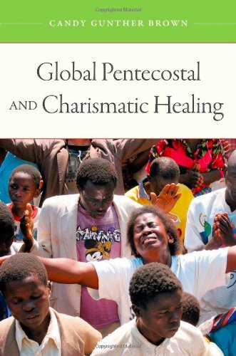 Global Pentecostal and Charismatic Healing   2011 edition cover