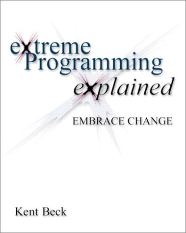 Extreme Programming Explained Embrace Change 2nd 2000 edition cover