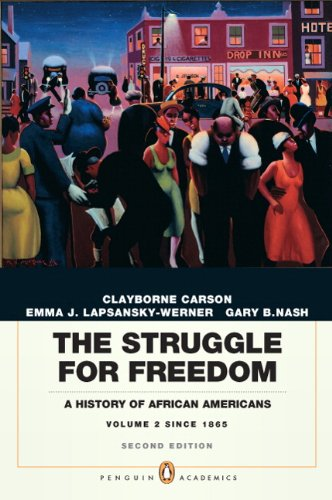 Struggle for Freedom A History of African Americans, Concise Edition, Volume 2 (Penguin Academic Series) 2nd 2011 edition cover