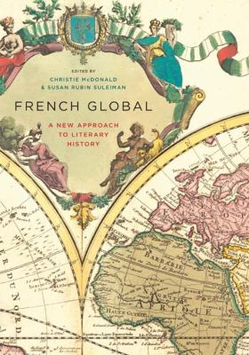 French Global A New Approach to Literary History  2011 edition cover