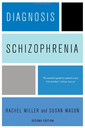 "Diagnosis - Schizophrenia ""An Excellent Guide for Patients and Their Families"" 2nd 2011 edition cover"