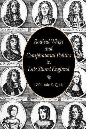 Radical Whigs and Conspiratorial Politics in Late Stuart England   1999 edition cover