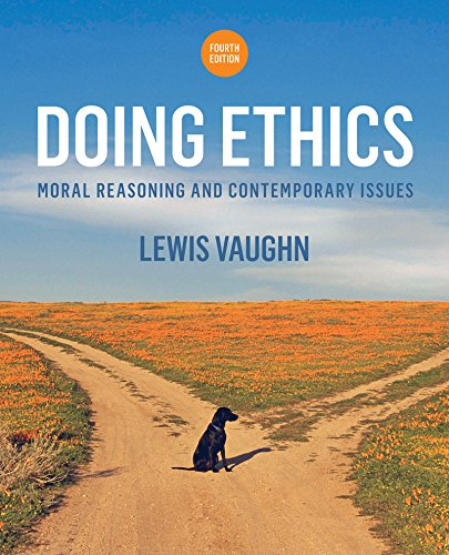 Doing Ethics: Moral Reasoning and Contemporary Issues  2015 9780393265415 Front Cover